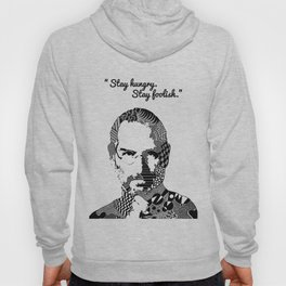 Steve Jobs stay hungry quote Hoody