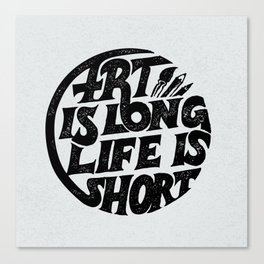 Art is Long Canvas Print