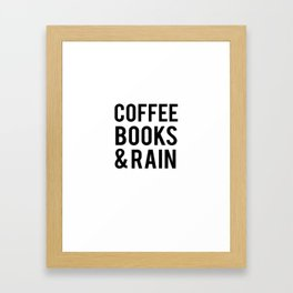 Coffee Books And Rain Framed Art Print