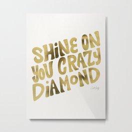 Shine On You Crazy Diamond – Gold Palette Metal Print