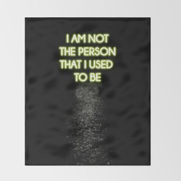 Neon - I am not that person Throw Blanket