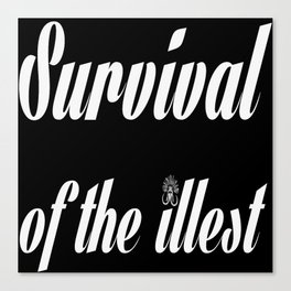 "Barbarica ""Survival of the illest"" (black) Canvas Print"
