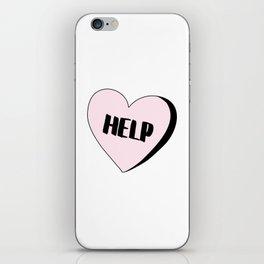 Help Candy Heart iPhone Skin
