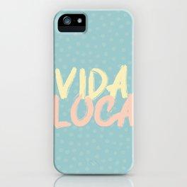 Spanish quotes funny vida loca iPhone Case