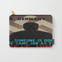 Vintage poster - World War II Propaganda Carry-All Pouch