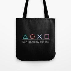 Don't push! Tote Bag