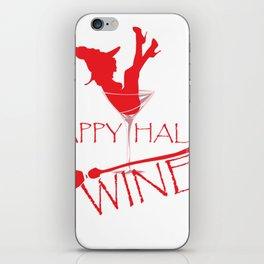 Happy Hallo Wine aka Hallowine iPhone Skin