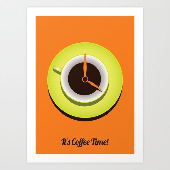 It's Coffee Time Art Print