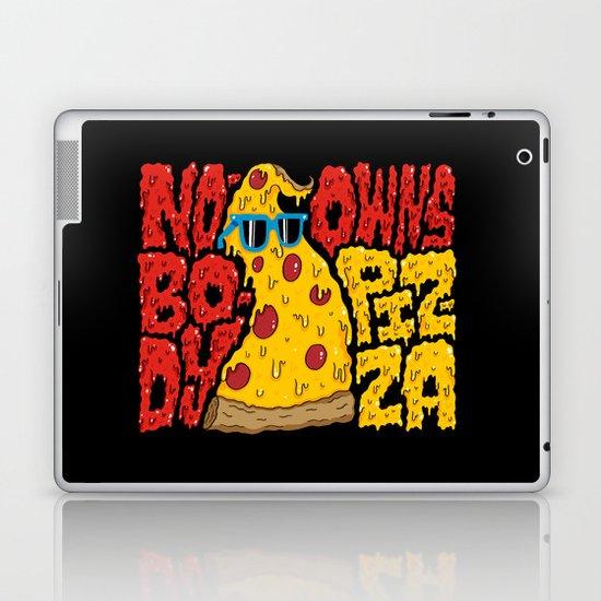 Nobody Owns Pizza! Laptop & iPad Skin