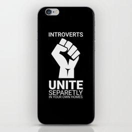 Introverts unite- Dark iPhone Skin