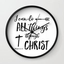 All Things Through Christ - Phil 4:13 Wall Clock