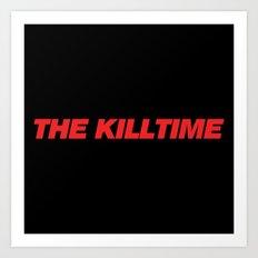 KillTime Black Art Print