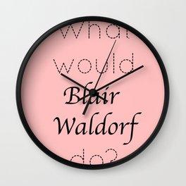 Gossip Girl: What would Blair Waldorf do? - tvshow Wall Clock