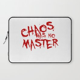 Chaos Has No Master Blood Red Graffiti Text Laptop Sleeve