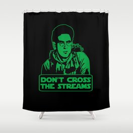 Don't cross the streams Shower Curtain