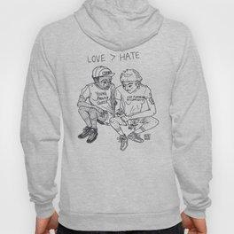 LOVE > HATE Hoody