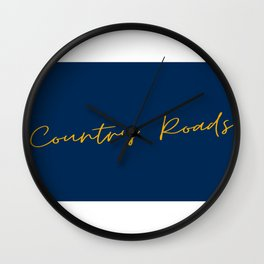 Country Roads West Virginia Cursive Text Print Wall Clock