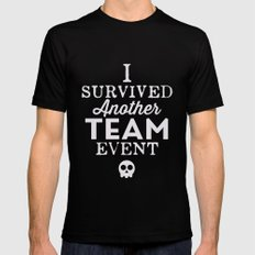 I Survived Another Team Event Mens Fitted Tee MEDIUM Black