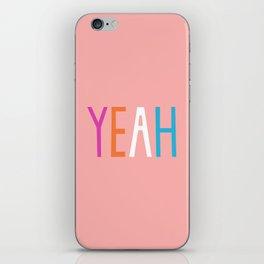 Yeah iPhone Skin