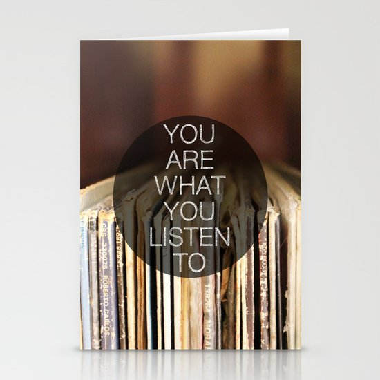 You Are What You Listen To Stationery Cards