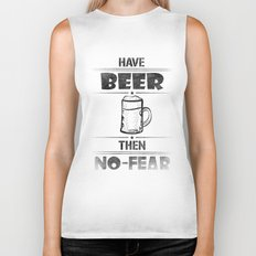 Have BEER Then NO-FEAR Biker Tank