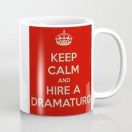 Hire a Dramaturg Coffee Mug