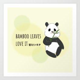 panda is bamboo love it Art Print