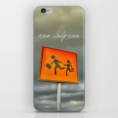 Run baby run!!! iPhone & iPod Skin