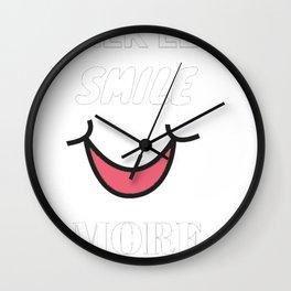 Talk less smile more more Wall Clock