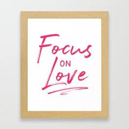 Focus on love 2 Framed Art Print