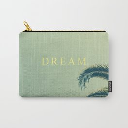 DREAM MORE. Carry-All Pouch