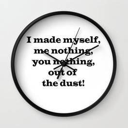 Me Nothing, You Nothing Wall Clock