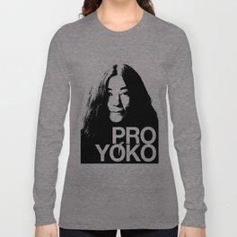 Pro Yoko Ono Long Sleeve T-shirt
