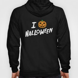 October 31st Fall Autumn Fun I Love Halloween Jack O'Lantern Hoody