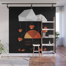 Love reign square Wall Mural