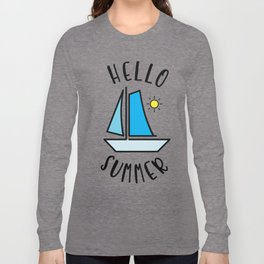 Hello Summer Sailing Long Sleeve T-shirt