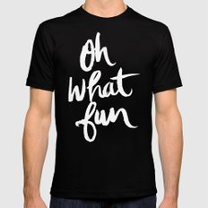 OH WHAT FUN Black Mens Fitted Tee MEDIUM