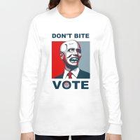 politics Long Sleeve T-shirts featuring Zombie Politics by Rodrigo Araujo