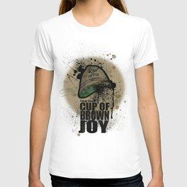 cup of brown joy T-shirt