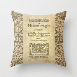 Shakespeare. A midsummer night's dream, 1600 Throw Pillow