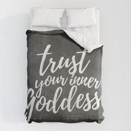 Trust Your Inner Goddess (Dark) Comforters