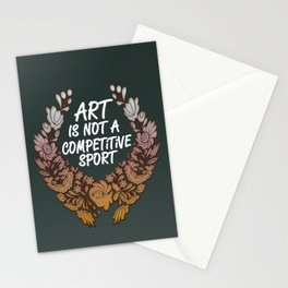 Art is Not A Competitive Sport (Dark) Stationery Cards