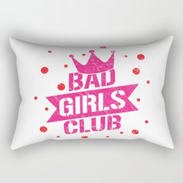 Bad girls club Rectangular Pillow