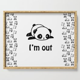 I'm out – Cute panda design Serving Tray