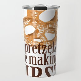 These pretzels are making my thirsty! Travel Mug