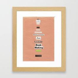 My Perfect Work Framed Art Print