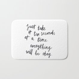 Ten Seconds At A Time Bath Mat