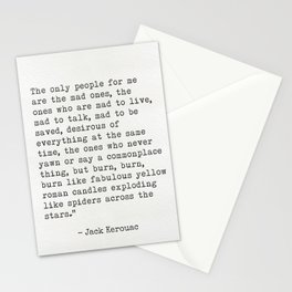 """Jack Kerouac """"The only people for me are the mad ones..."""" Stationery Cards"""