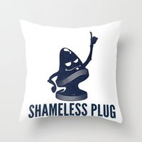 shameless Throw Pillows featuring Shameless Plug by John W. Hanawalt