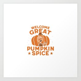 Great Pumpkin Spice Art Print